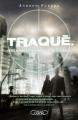 Couverture Traqué, tome 3 : Piégée, la proie est plus dangereuse que le chasseur Editions Michel Lafon 2015