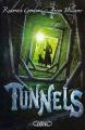 Couverture Tunnels, tome 1 Editions Michel Lafon 2010