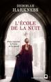 Couverture Le Livre perdu des sortilèges, tome 2 : L'Ecole de la nuit Editions Calmann-Lévy (Orbit) 2012