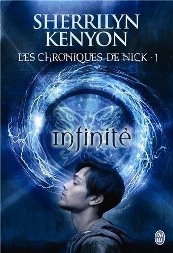 Couverture Les Chroniques de Nick, tome 1 : Infinité