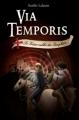 Couverture Via Temporis, tome 2 : Le Trésor oublié des Templiers Editions Scrineo 2012