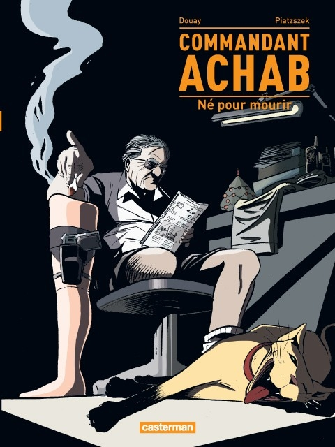 Couverture Commandant Achab, tome 1 : Né pour mourir
