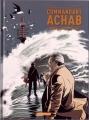 Couverture Commandant Achab, tome 4 : Tout le monde meurt Editions Quadrants 2013