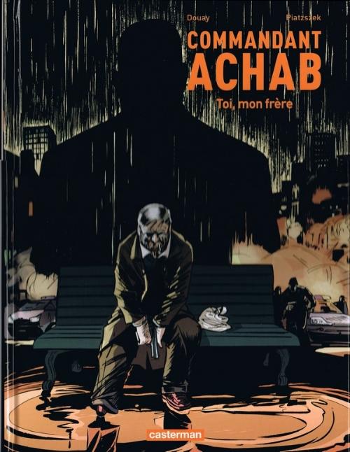 Couverture Commandant Achab, tome 5 : Toi, mon frère