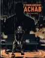 Couverture Commandant Achab, tome 5 : Toi, mon frère Editions Quadrants 2014
