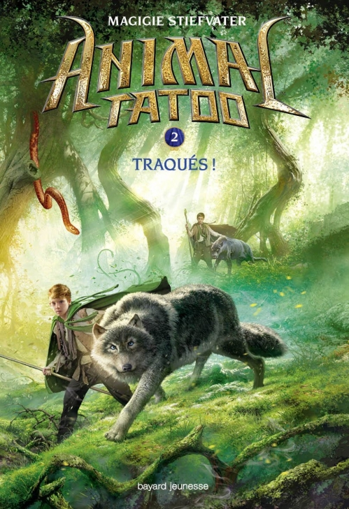 Couverture Animal Tatoo, tome 2 : Traqués