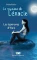 Couverture Le Royaume de Lénacie, tome 1 : Les Épreuves d'Alek Editions de Mortagne 2011