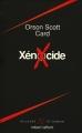 Couverture Le cycle d'Ender, tome 3 : Xénocide Editions Robert Laffont (Ailleurs & demain) 1993