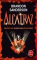 Couverture Alcatraz, tome 1 : Alcatraz contre les infâmes bibliothécaires Editions Le Livre de Poche (Orbit) 2013