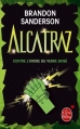 Couverture Alcatraz, tome 4 : Alcatraz contre l'ordre du Verre Brisé Editions Le Livre de Poche (Orbit) 2013