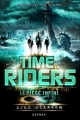 Couverture Time riders, tome 9 : Le piège infini Editions Nathan 2015