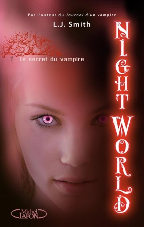 Couverture Night world, tome 01 : Le secret du vampire