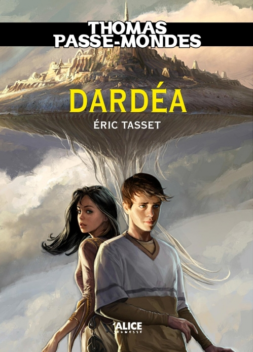 Couverture Thomas Passe-Mondes, tome 1 : Dardéa
