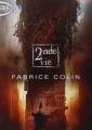 Couverture La dernière guerre, tome 2 : Seconde Vie Editions Michel Lafon (Poche) 2015