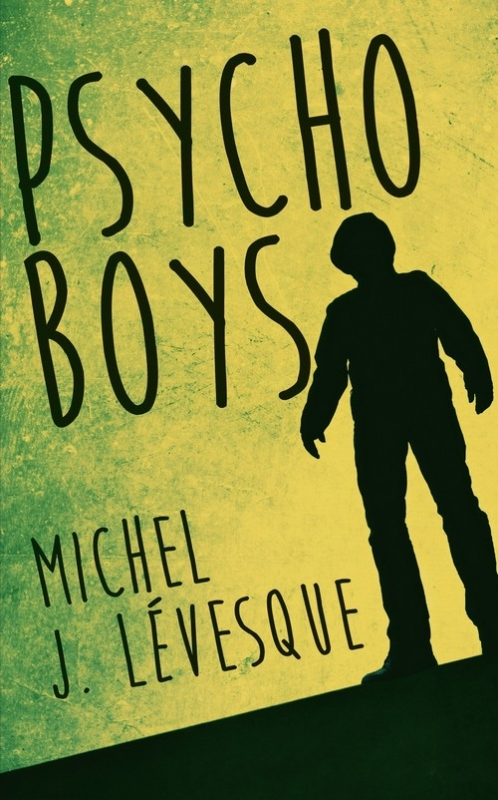 Couverture Psycho Boys, tome 1