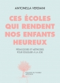 Couverture Ces écoles qui rendent nos enfants heureux Editions Actes Sud 2012