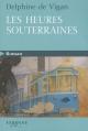 Couverture Les heures souterraines Editions Feryane (Gros Caracteres) 2010