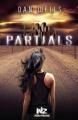 Couverture Partials, tome 1 Editions Albin Michel (Jeunesse - Wiz) 2013