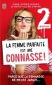 Couverture La femme parfaite est une connasse !, tome 2 : Le retour Editions J'ai Lu 2014