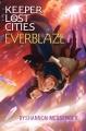 Couverture Gardiens des cités perdues, tome 3 : Le grand brasier Editions Aladdin 2014