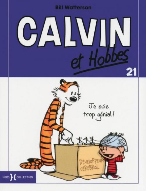 Couverture Calvin et Hobbes, tome 21 : Je suis trop génial