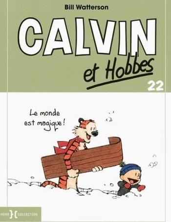 Couverture Calvin et Hobbes, tome 22 : Le monde est magique!