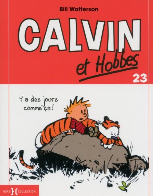 Couverture Calvin et Hobbes, tome 23 : Y a des jours comme ça !