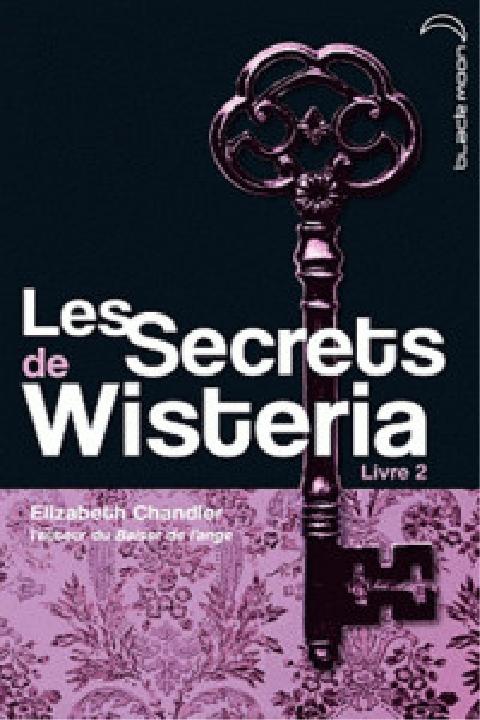 Couverture Les secrets de Wisteria, tome 2
