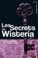 Couverture Les secrets de Wisteria, tome 2 Editions Hachette 2013