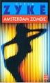 Couverture Amsterdam Zombie Editions Le Livre de Poche 1996