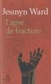 Couverture Ligne de fracture Editions Belfond 2014