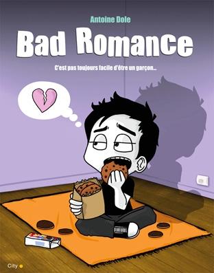 Couverture Bad Romance, c'est pas toujours facile d'être un garçon...