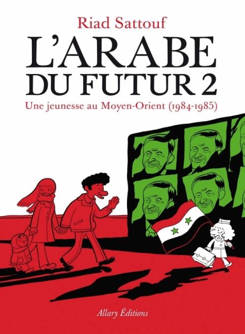 Couverture L'Arabe du Futur, tome 2 : 1984 -1985