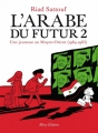 Couverture L'Arabe du Futur, tome 2 : 1984 -1985 Editions Allary 2015