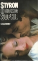 Couverture Le choix de Sophie Editions Gallimard  (Du monde entier) 1981