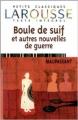 Couverture Boule de suif Editions Larousse (Petits classiques) 1999