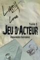 Couverture Jeu d'Acteur, tome 3 Editions Autoédité 2015