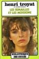 Couverture Les semailles et les moissons, tome 1 Editions France Loisirs (Bibliothèque des succès) 1981