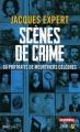 Couverture Scènes de crime Editions Presses de la cité (Document) 2015