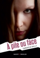 Couverture À pile ou face Editions Rageot (Thriller) 2013