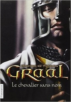 Couverture Graal, tome 1 : Le chevalier sans nom