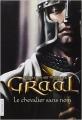 Couverture Graal, tome 1 : Le chevalier sans nom Editions Flammarion 2010