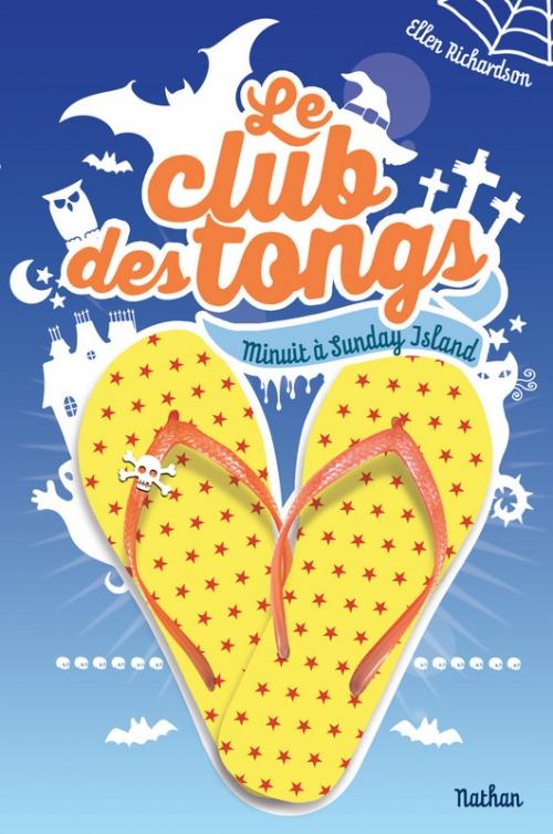 Couverture Le club des tongs / Le club des Gougounes, tome 3 : Minuit à Sunday Island