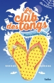 Couverture Le club des tongs / Le club des Gougounes, tome 3 : Minuit à Sunday Island Editions Nathan 2015