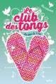 Couverture Le club des tongs / Le club des Gougounes, tome 4 : Les stars de l'été Editions Nathan 2015