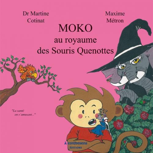 Couverture Moko au royaume des Souris Quenottes
