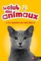 Couverture Le club des animaux, tome 03 : Le mystère du chat bleu Editions Nathan 2015