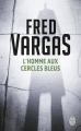 Couverture L'homme aux cercles bleus Editions J'ai Lu 2013