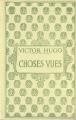 Couverture Choses vues Editions Nelson 1930