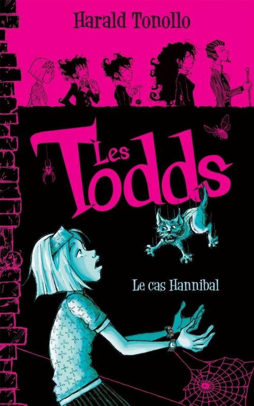 Couverture Les Todds, tome 2 : Le cas Hannibal